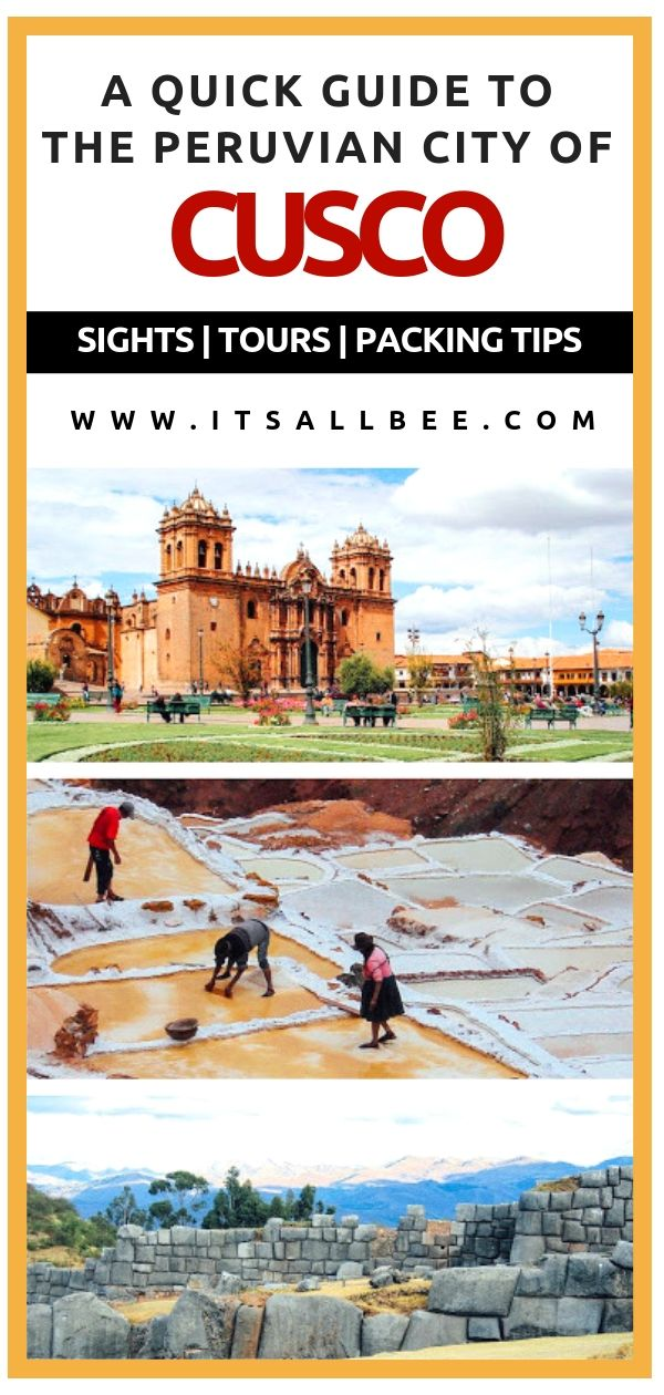 Quick Guide To Things To Do In Cusco Peru - Sacred Valley, The Inca Trail and Machu Picchu and Day Trips From Cusco Peru #traveltip #adventure #southamerica