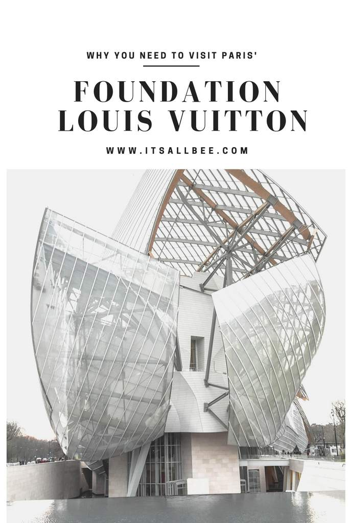Tips On Visiting Fondation Louis Vuitton In Paris -