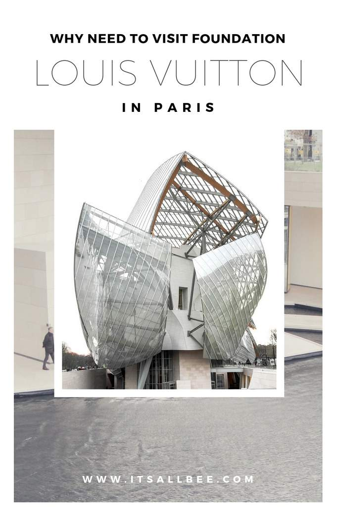 Tips On Visiting Fondation Louis Vuitton In Paris