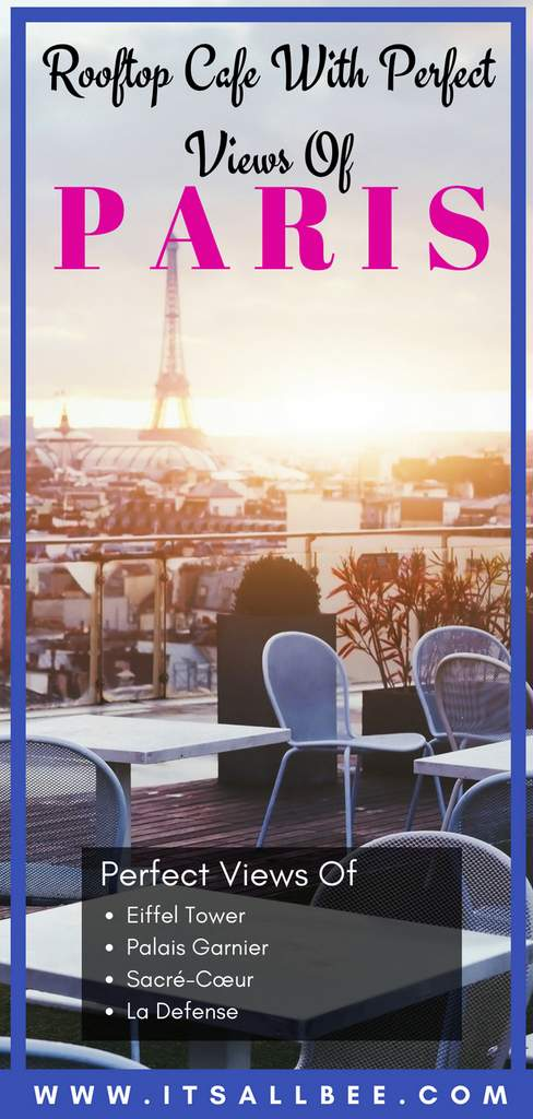 Paris Rooftops | Weekend Brunch At Printemps Rooftop Terrace -best terrace views in paris