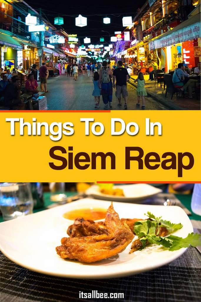Top Things To Do In Siem Reap Besides Temples | Food, Play & Shop