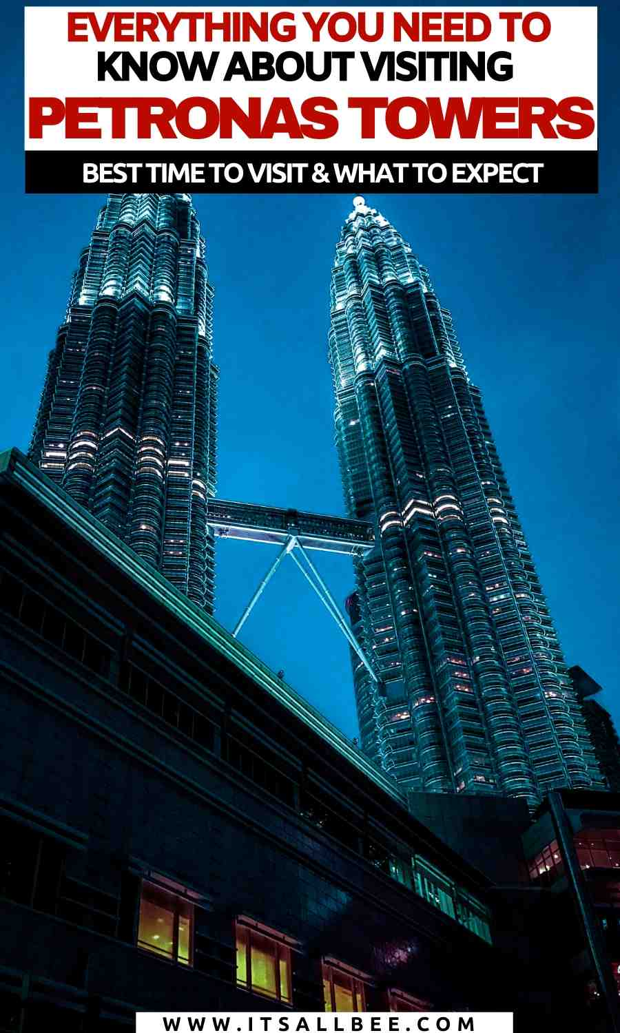 Petronas twin towers in KL | petronas towers entrance fee
