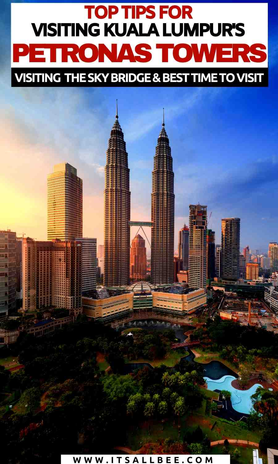 petronas towers tickets online booking | visiting the petronas towers