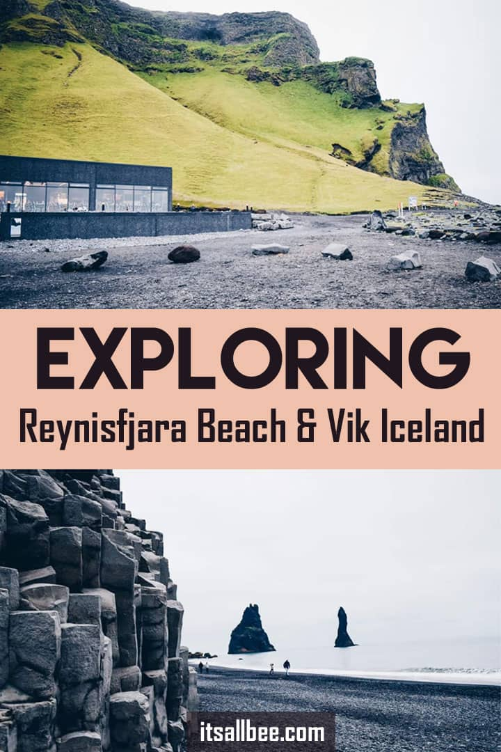 Visiting Vik Iceland/Reynisfjara Iceland - From What To See In Vik Iceland, Visiting Vik Beach Iceland and Where To Stay In Vik