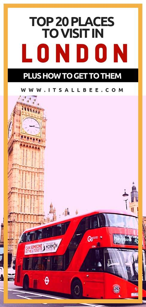 Top 20 Places To Visit In London - Unmissable Tourist Sights - Things to do in London #traveltips