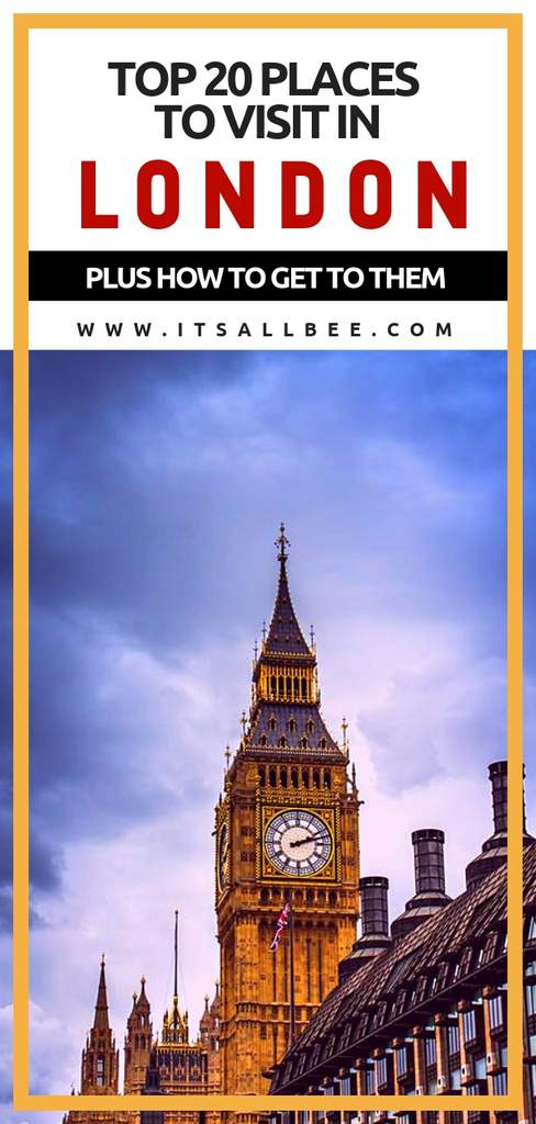 Top 20 Places To Visit In London - Unmissable Tourist Sights - Things to do in London
