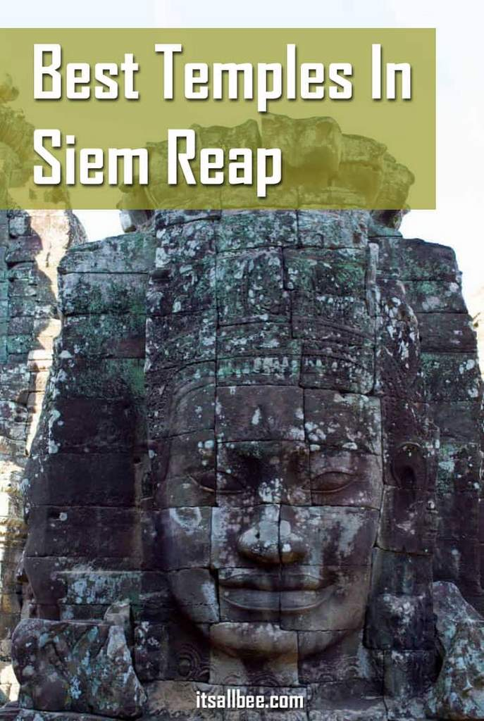 Angkor Wat,  Bayon temple, Preah Khan, Ta Prohm, Banteay Srey:  5 Of The Best Temples In Siem Reap You Cant Leave Without Seeing