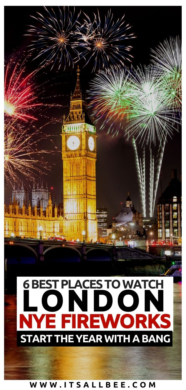A local's guide to the best places to watch London NYE fireworks. Tips on where to get the tickets for New Year's Eve fireworks in London, from the best bars, viewpoints and hotels offering the coolest views. #london #traveltips #nye #winter #London #fireworks #newyear