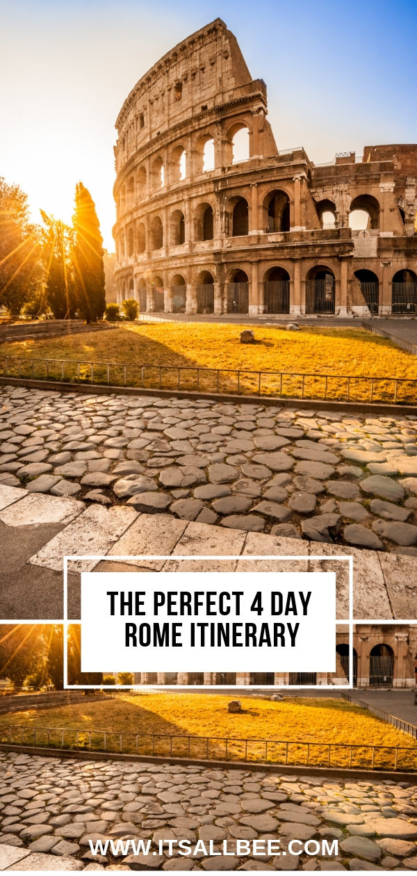 Rome Itinerary 4 days - How to Make The Most of Your Time In Rome