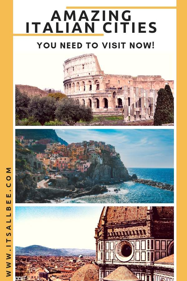 Amazing Cities To Visit In Italy - From Northern Italy To Southern Coastal Cities