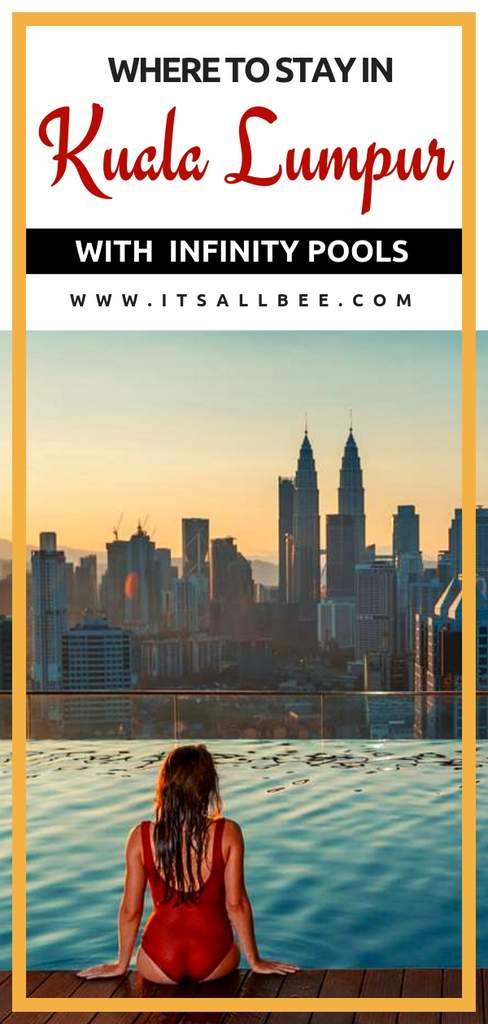 The hotels in Kuala Lumpur with infinity pools