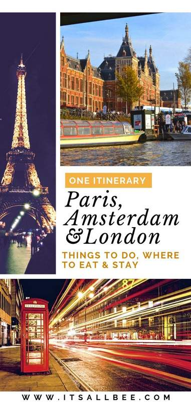 10 day london paris itinerary | 10 day trip to london and paris | amsterdam and paris trip | amsterdam paris london