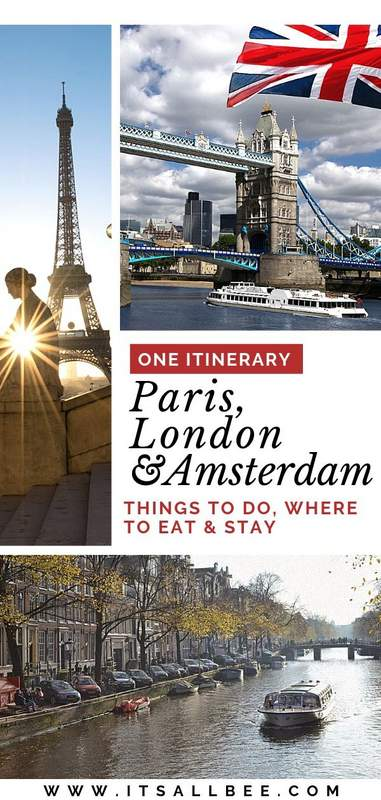 amsterdam paris london | itinerary for london and paris | london amsterdam paris | london paris amsterdam | london paris amsterdam itinerary