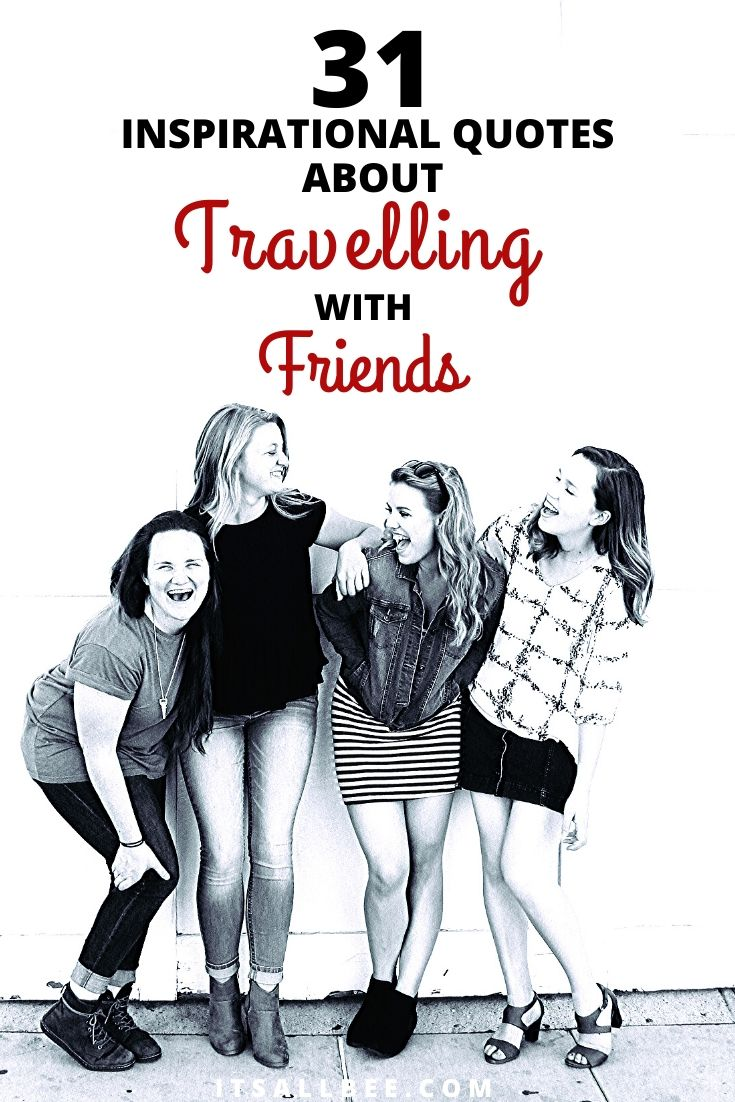 Quotes about travelling with best friends