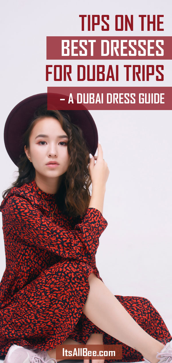 Tips On The Best Dresses For Dubai Trip - A Dubai Dress Guide - Dubai dress code woman #dresses #style #dubai #itsallbee #skirts #whattowear #whowhatwear #whatiwore #vacation #packingtip dubai outfits for women #dubaipackinglist #maxidress #mididress dubai outfits for women #packinglist