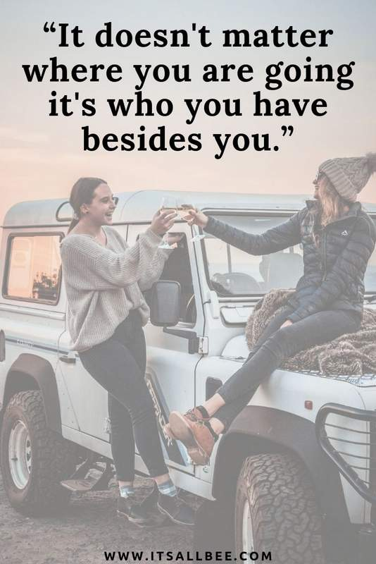 31 Inspirational Quotes About Travelling With Friends ...