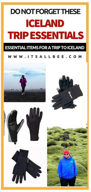 Iceland essentials packing lists items - The Best Gloves For Iceland In Winter and Summer! - Essential items whether exploring Reykjavik or hiking in Iceland. #itsallbee #traveltip #packinglist #bluelagoon #glacierlagoon #glacier #lavafields #whattopack #icelandtravel