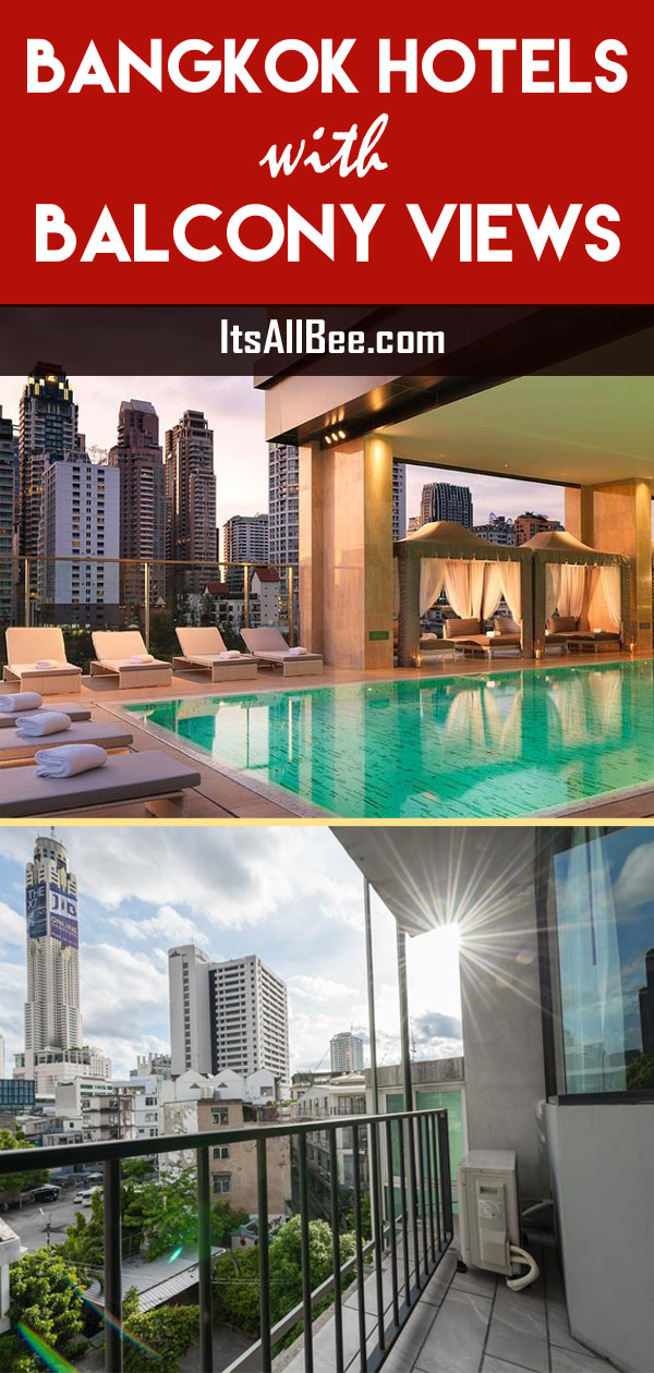 Best Bangkok Hotels With Balcony In Very Budget - From Hostels with views to the tallest hotels in Bangkok with city views. #thailand #asia #itinerary #grandpalace #chaohrayariver #hostels #itsallbee #adventure www.itsallbee