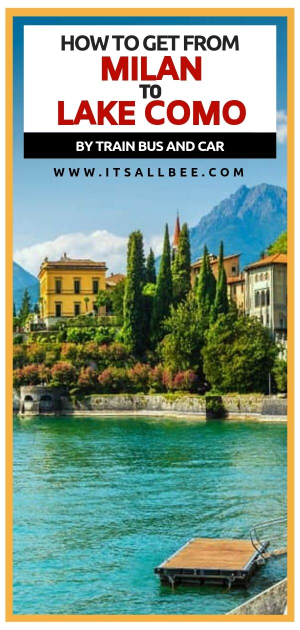 How to get from Milan to Lake Como Italy - Tips on trains, their costs and duration as well as options for buses from Milan to Lake Como. Guide to getting from Milan Airport to Bellagio Lake Como. Best way to get from Milan to Lake Como for day trip or longer stay. milan lake como #transport #trains #lakecomo #boattours #transers #ferry #traveltips #adventures #trip #ITALY #italia #oldtown