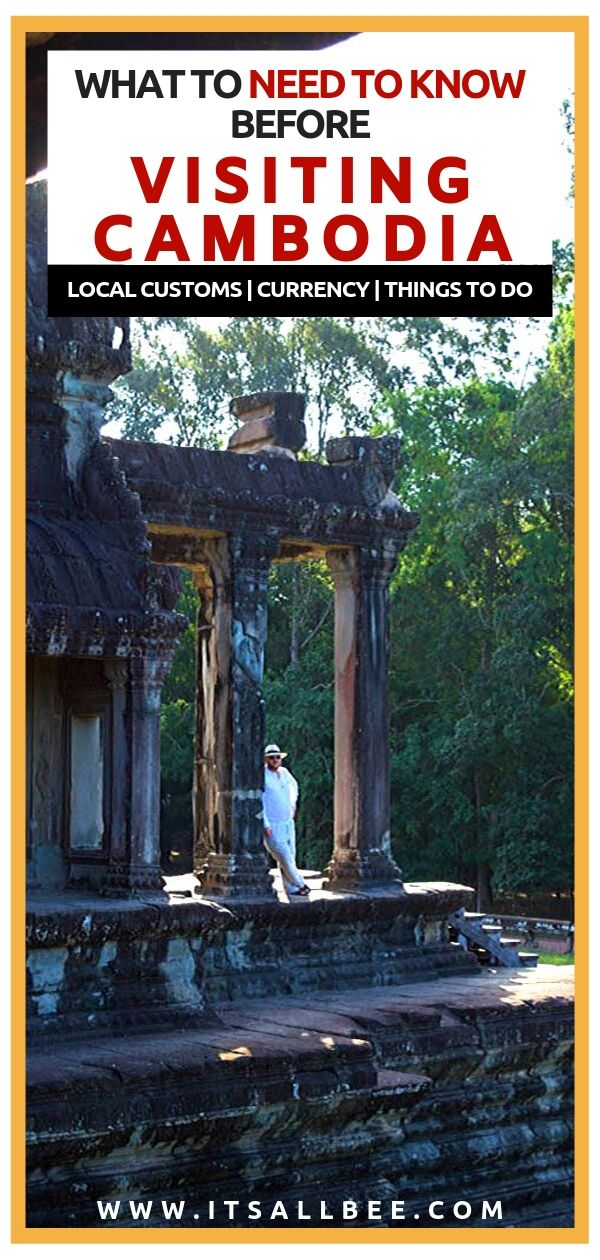 Cambodia Travel Tips - Things to know before travelling to Cambodia - Is Cambodia safe for tourists, what to bring when travelling to Cambodia, cambodia travel tips and advice, laws for tourist, things to see in Cambodia and places to visit. Best currency for Cambodia and all your need to know in terms of how much mony to bring and other travel tips. #southseaasia #traveltips #siemreap #angkorwat #taprohm #bayon #phrnompenh