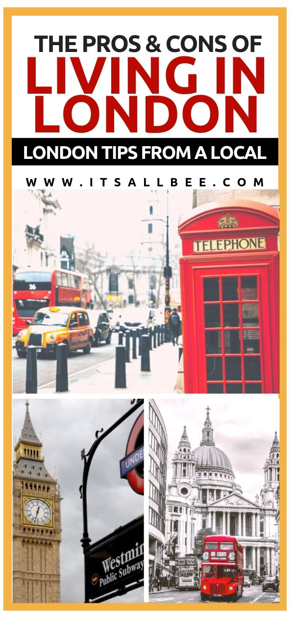 Everything you need to know about the pros and cons of moving to London, reasons to live in London, living in London on a budget, living in london apartments. Tips for moving to Europe, moving to London, things to think about when deciding to move or live in London. All from a local Londoner! - Moving to London tips, packingtips, packinglist #uk #england #london #bigben #westminister #budget #costs