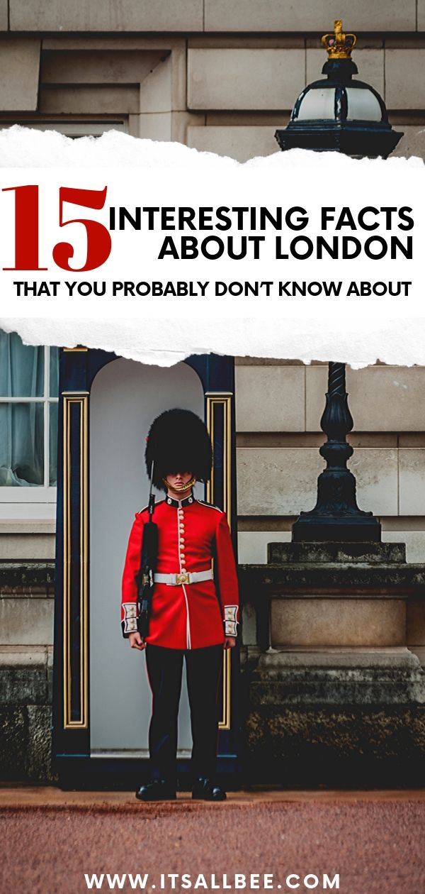 15 Interesting Facts About London You Probably Don't Know About. From random facts to cool and fun facts about the English capital. Fun facts for kids and adults, those history buffs and those looking for London facts and truths to impress friends and family with. #london #uk #british #history #londonbrigdg #blackcabs #greatlondonfire #theplague #population