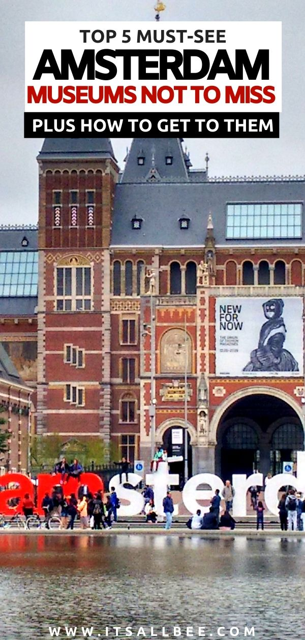 Best Museums In Amsterdam You CANNOT Miss - From Vincent Van Gogh museum to Rijksmuseum. Plus how you can enter for free. Everthing you need to incorporate museums into your Amsterdam itinerary. #europetrip #traveltips #itsallbee #dutch #netherlands #canals #holland #museums