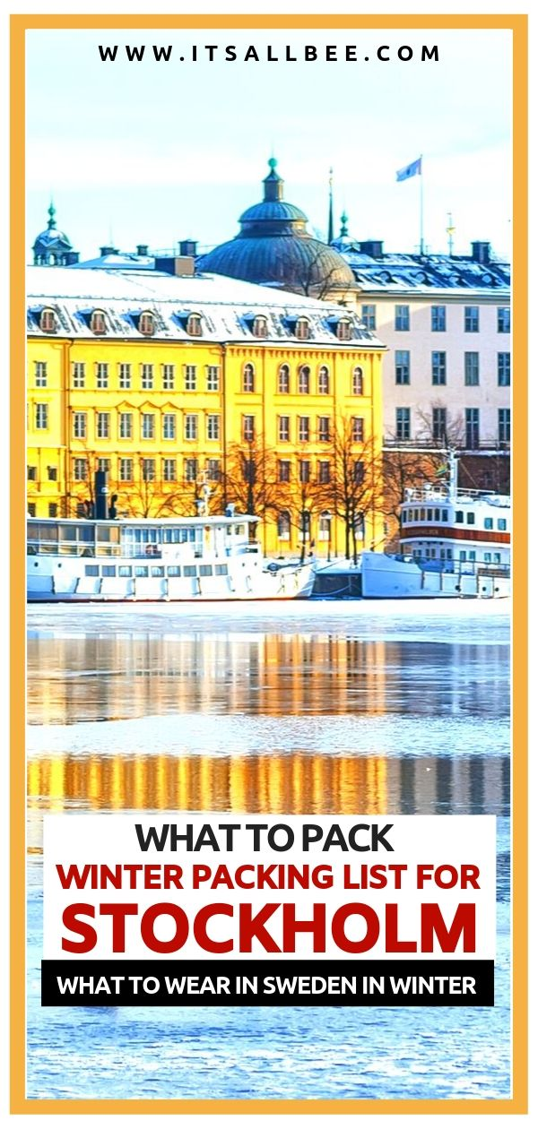 Sweden Packing List - What to wear in Stockholm in winter. A guide to what to pack for Sweden in winter. The perfect packing list for the cold weather in Sweden and the popular cities like Stockholm. #packingtips #winterwear # sweden winter outfits - sweden winter fashion - stockholm sweden winter street styles - stockholm sweden winter travel
