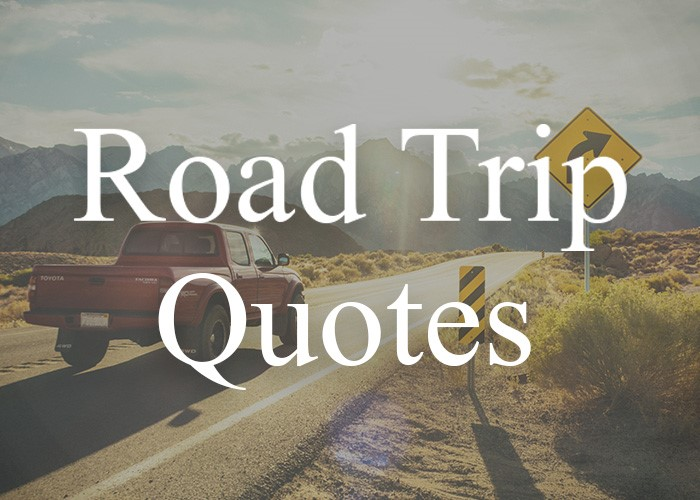 best road trip quotes for instagram or facebook captions