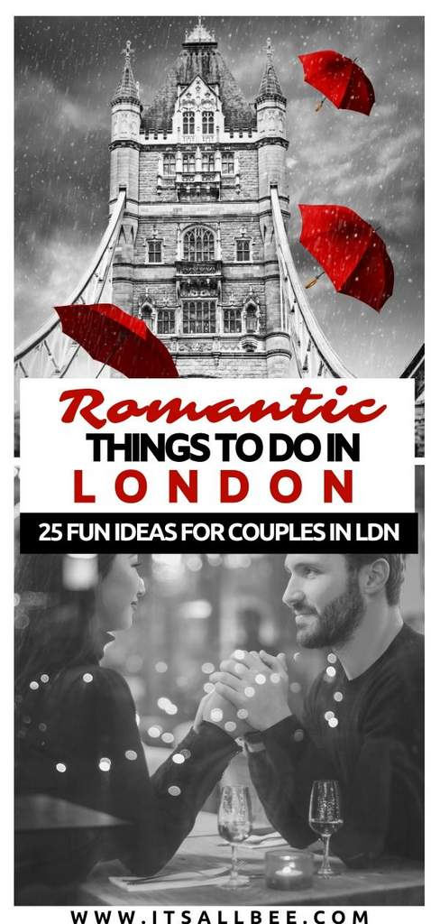 day out in london with girlfriend | fun things for couples to do in london | fun things to do in london couples | london romantic | london romantic ideas | london romantic things to do | most romantic dates in london