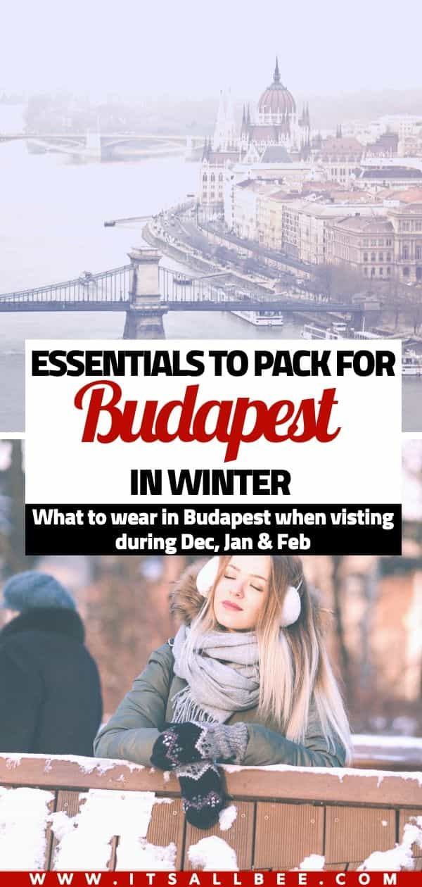Budapest Packing List - What To Wear In Budapest In Winter
