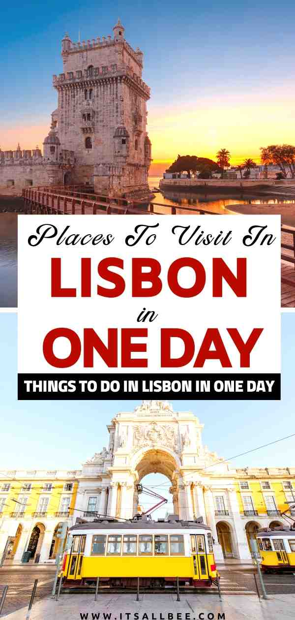 Lisbon one day itinerary | What to do in Lisbon in one day