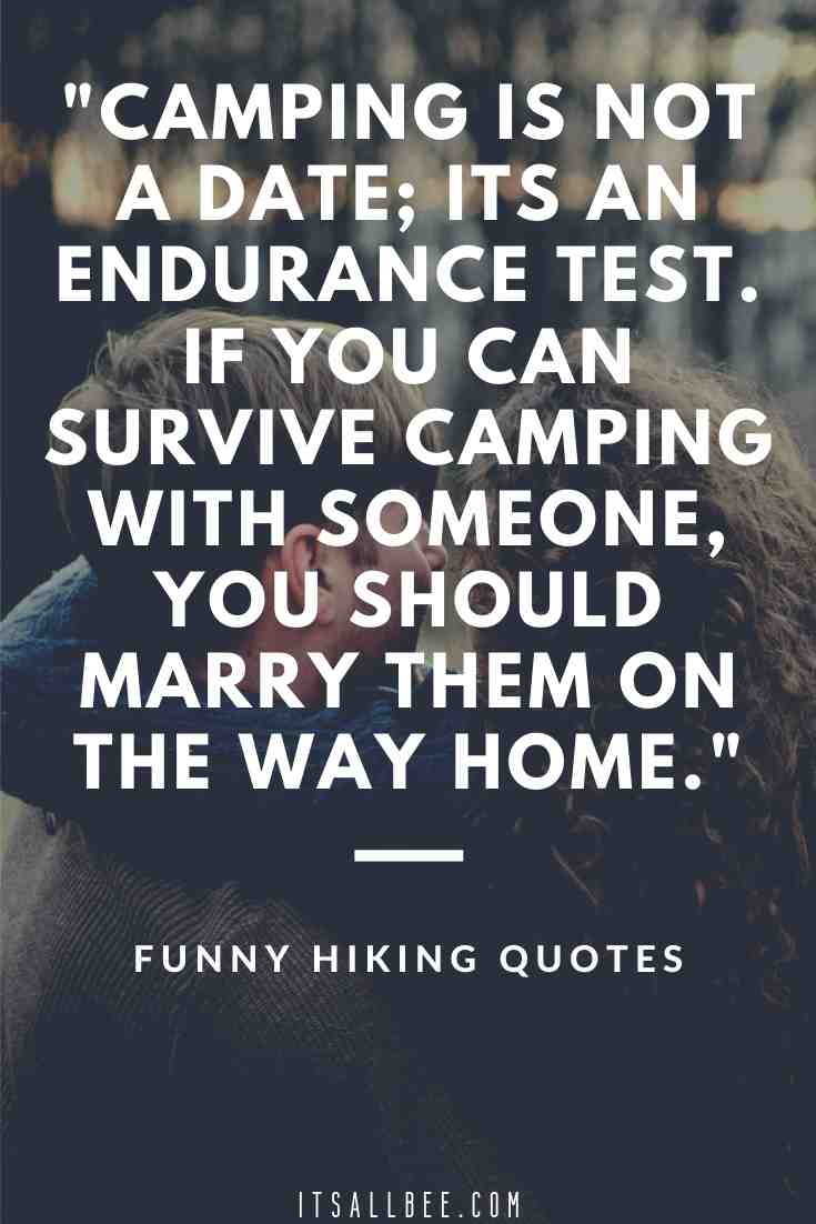 31 Funny Hiking Quotes & Sayings For Nature Lovers | ItsAllBee