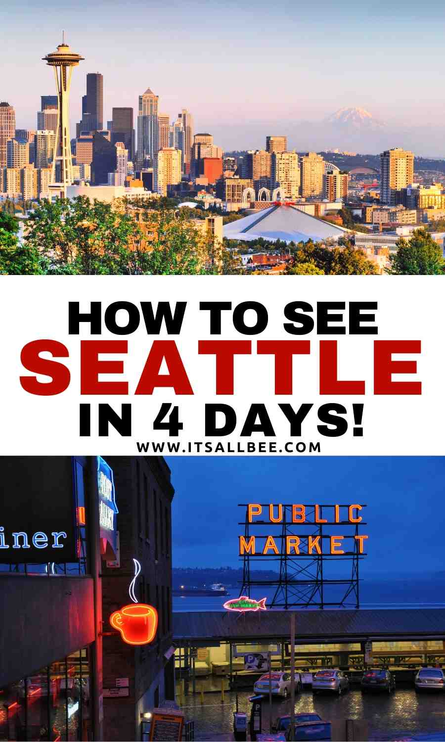 What to do in Seattle in 4 days