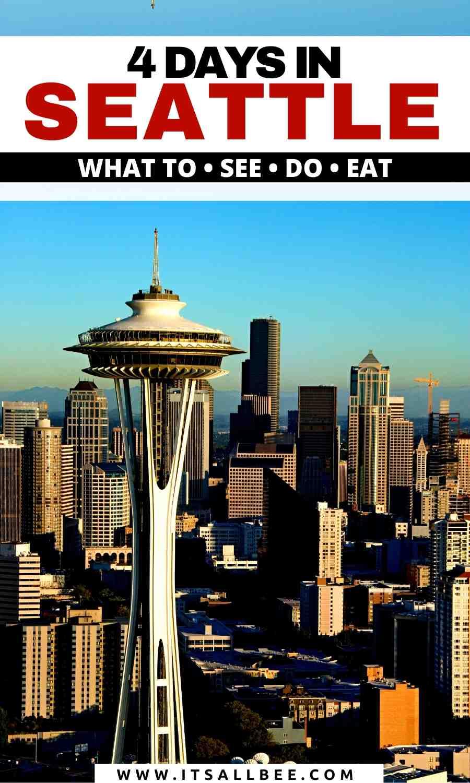 Seattle 4 day Itinerary