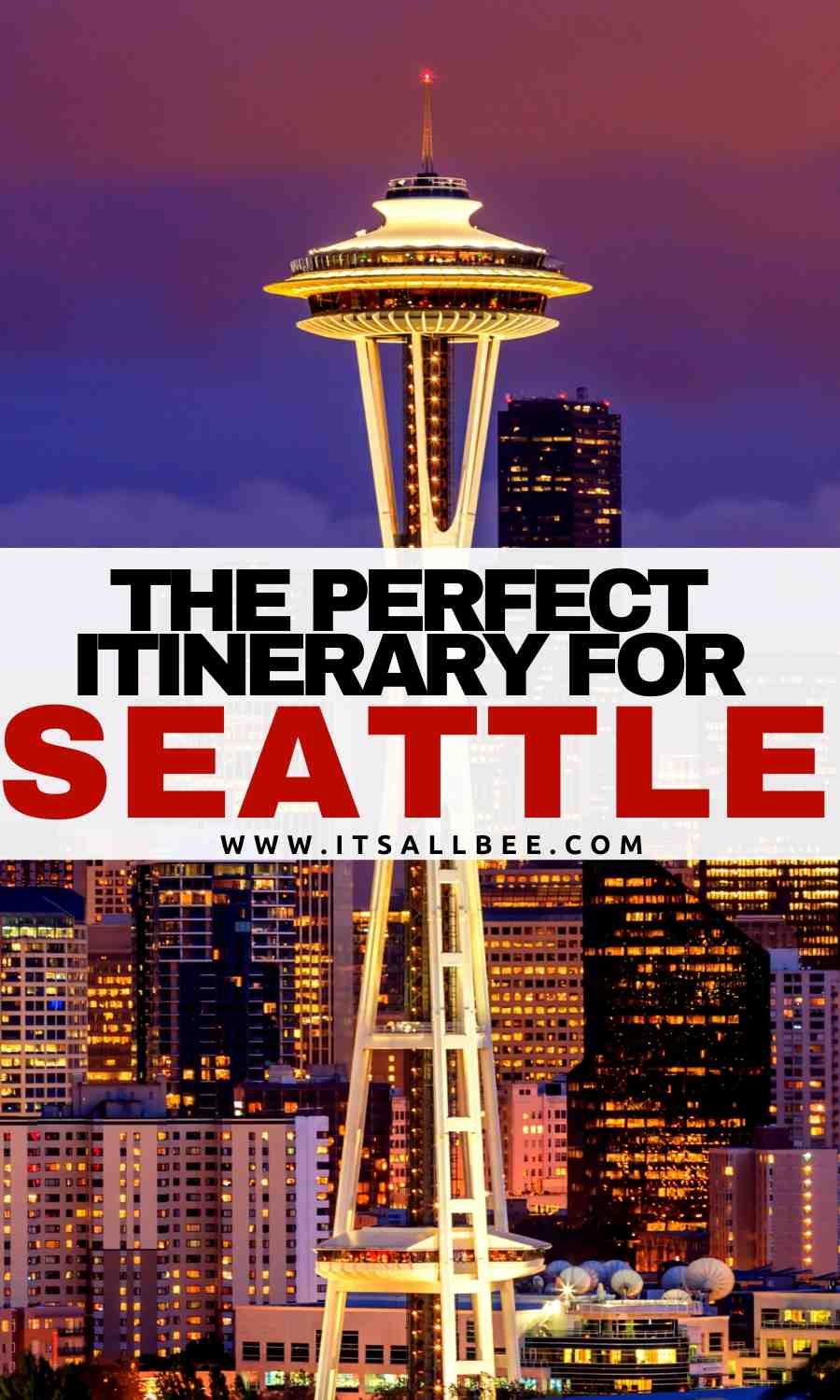 perfect trip itinerary to Seattle in 4 days.